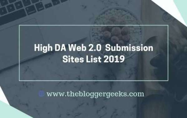 High DA Web 2.0 Submission Sites List 2019-20